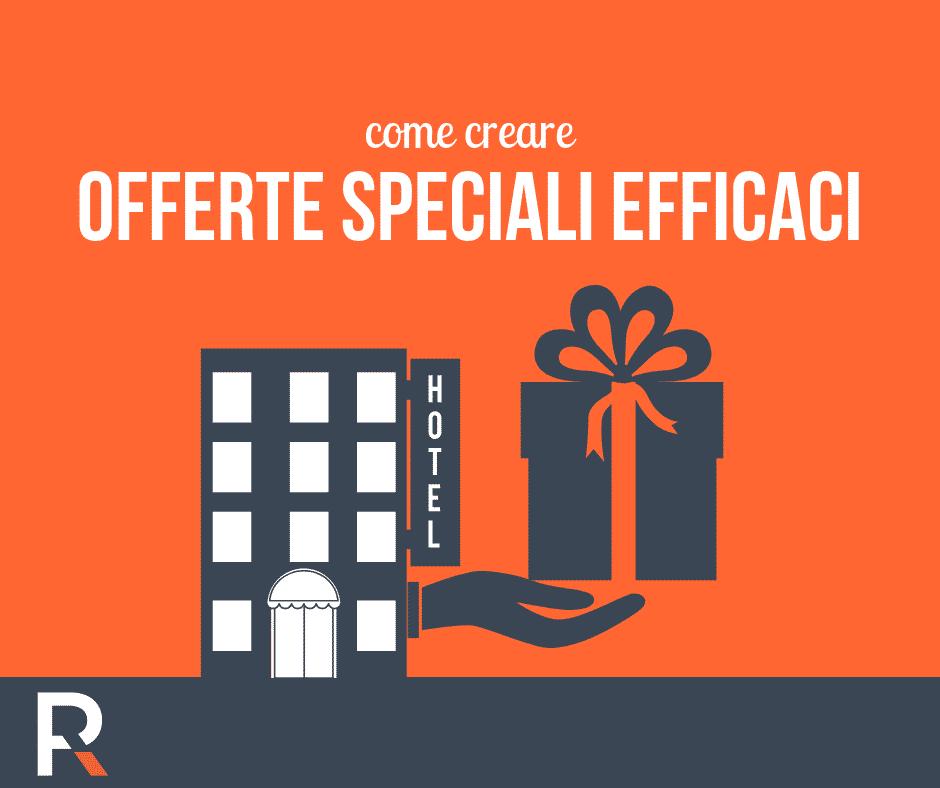Come Creare Offerte Speciali Efficaci Riccardo Peccianti