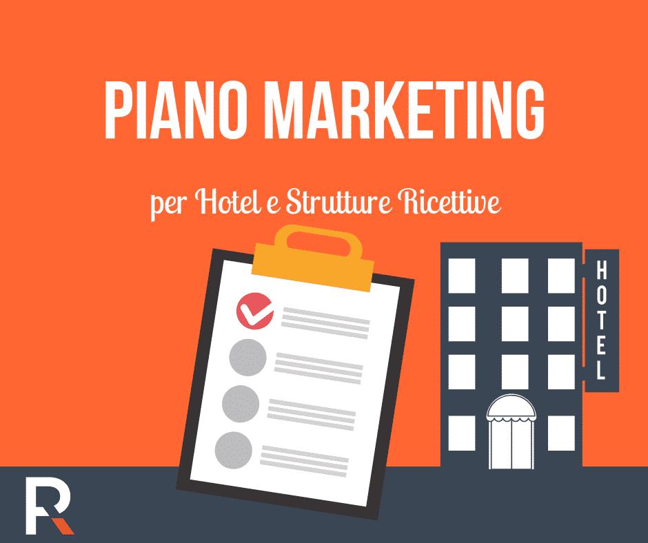 Piano Marketing per Hotel e Strutture Ricettive - Riccardo Peccianti