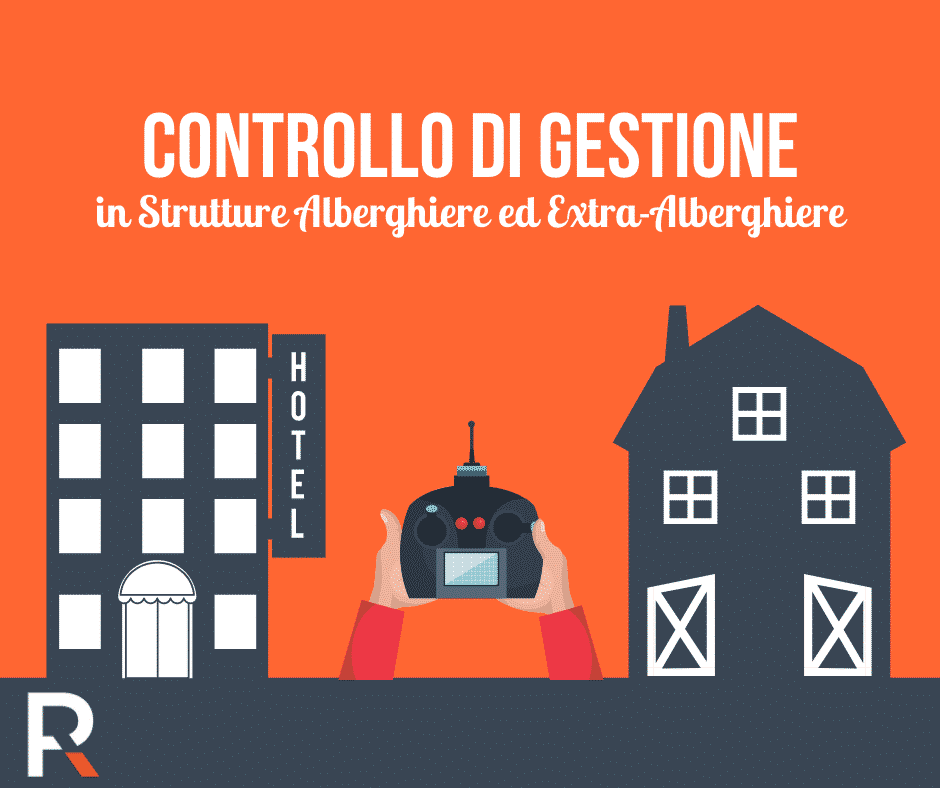 Controllo di Gestione in Strutture Alberghiere ed Extra - Riccardo Peccianti