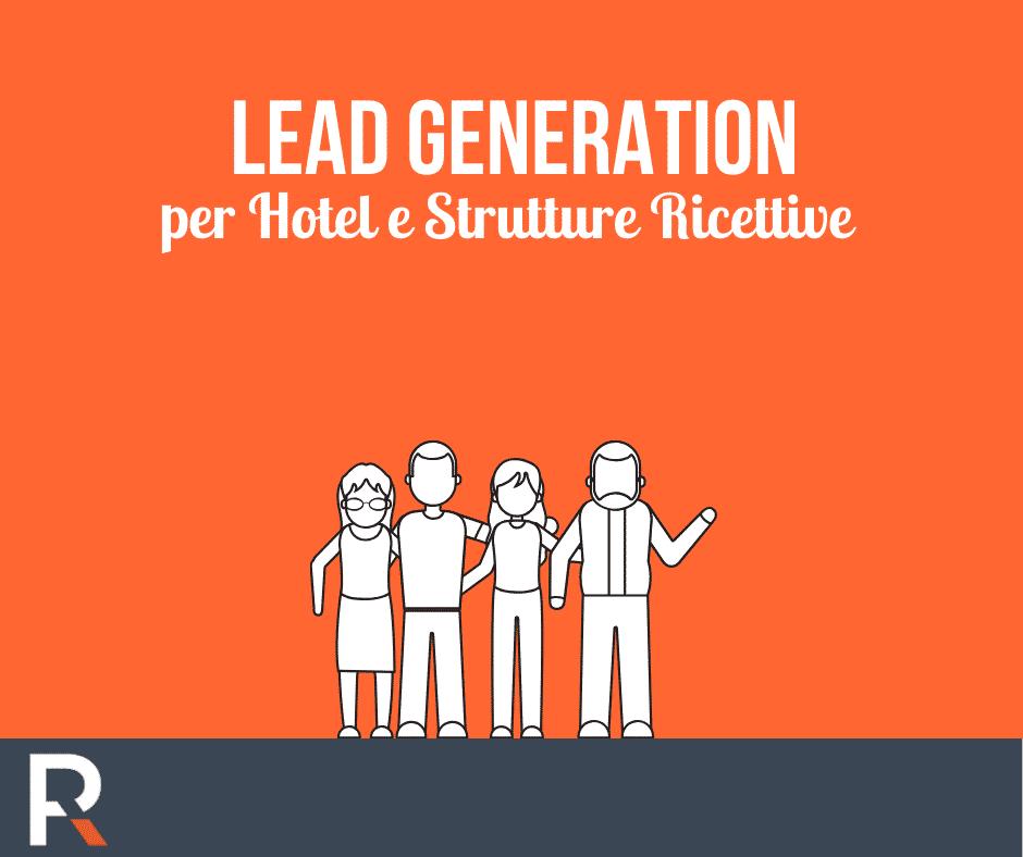 Lead Generation per Hotel e Extra Alberghiero - Riccardo Peccianti