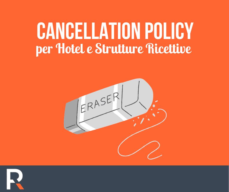 Cancellation Policy per Hotel e Strutture Ricettive - Riccardo Peccianti