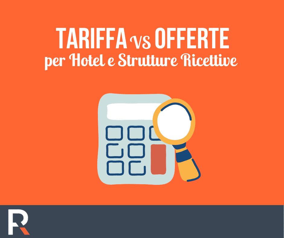 Tariffa vs Offerta nel settore Hospitality - Riccardo Peccianti