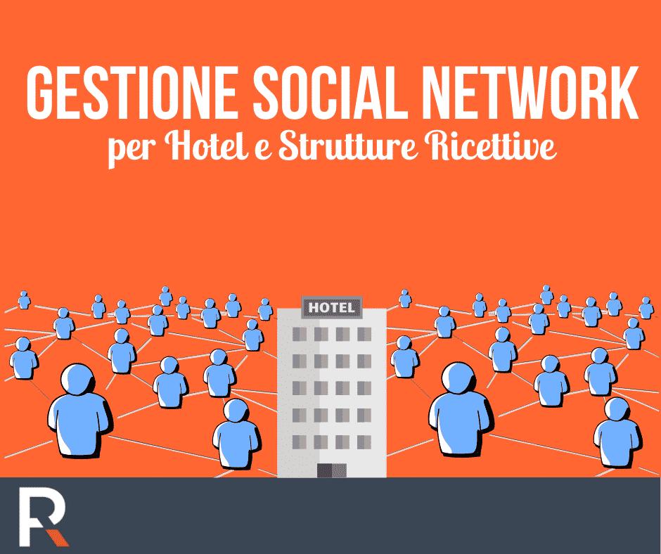 La gestione dei Social per Hotel e Strutture Ricettive - Riccardo Peccianti