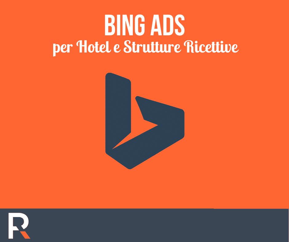 Bing ADS per Hotel e Strutture Ricettive - Riccardo Peccianti