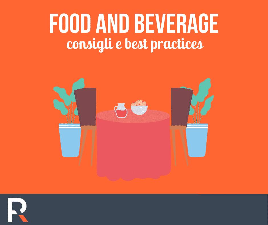 Food and Beverage consigli e best practices - Riccardo Peccianti