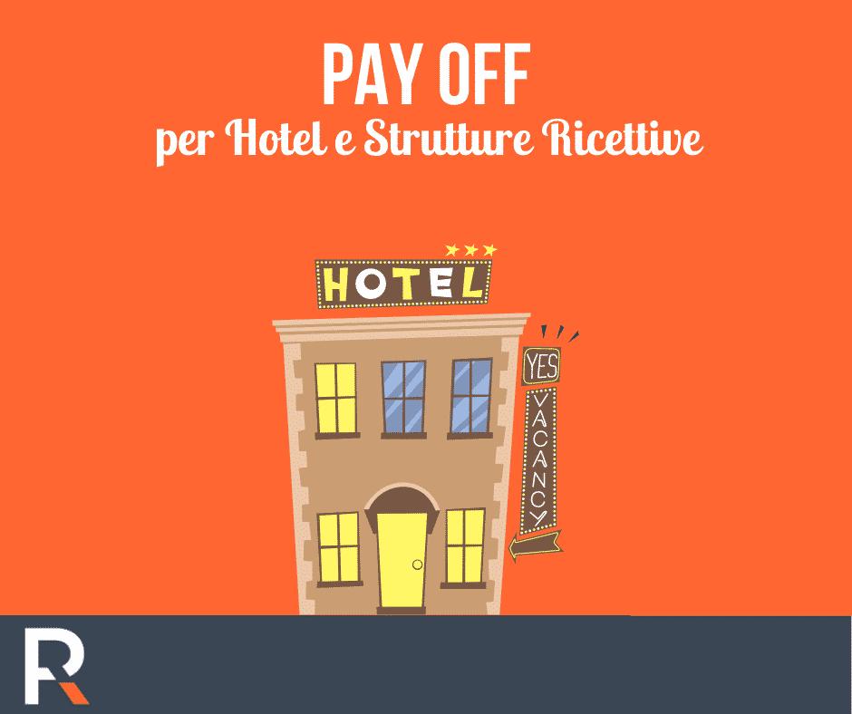 Pay Off per Hotel e Strutture Ricettive - Riccardo Peccianti