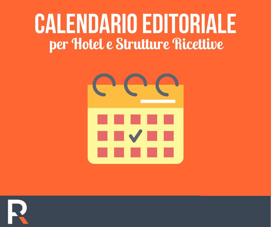 Calendario Editoriale per Hotel e Strutture Ricettive - Riccardo Peccianti