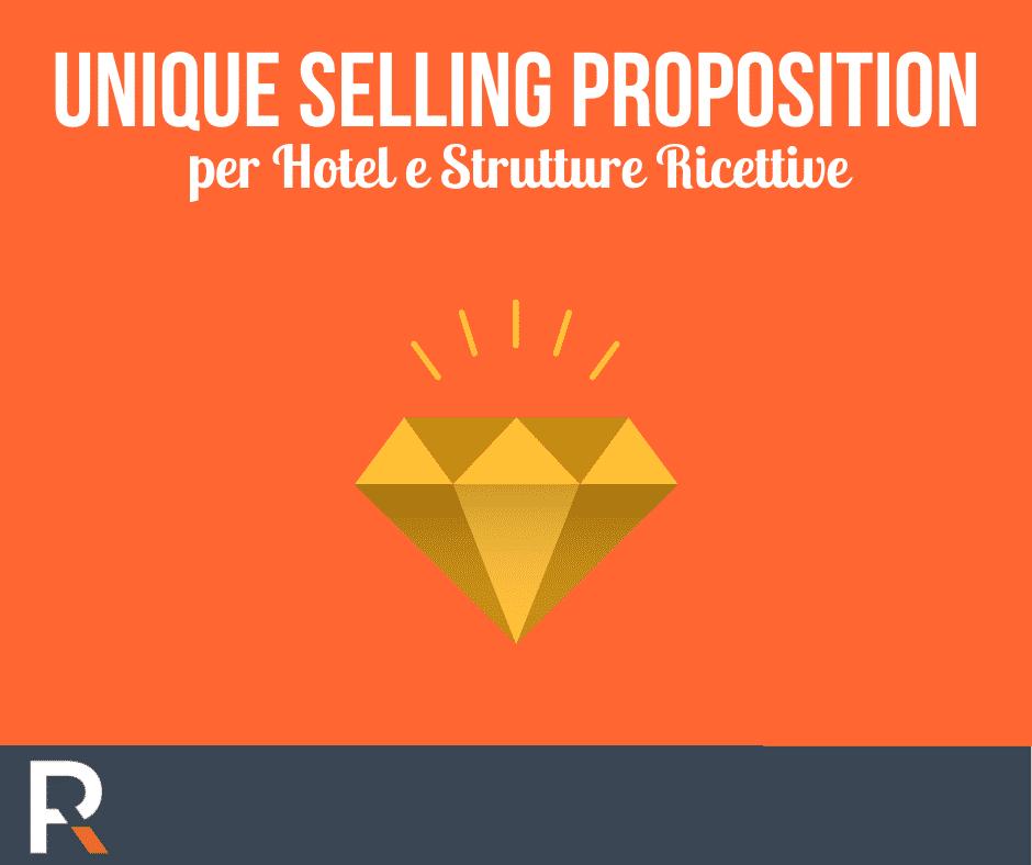 Unique Selling Proposition per Hotel e Strutture Ricettive - Riccardo Peccianti