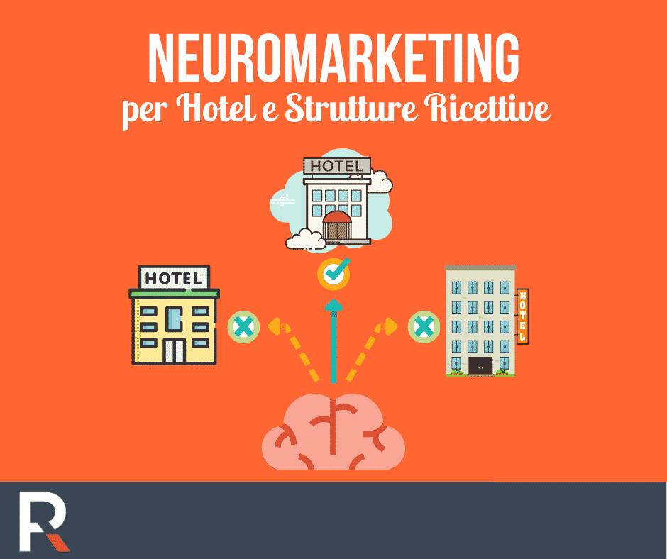 Neuromarketing per Hotel e Strutture Ricettive - Riccardo Peccianti