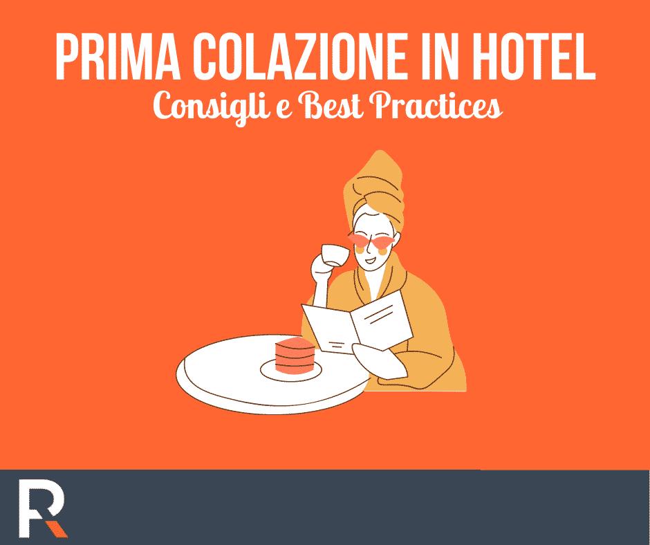 Prima Colazione in Hotel Consigli e Best Practices - Riccardo Peccianti
