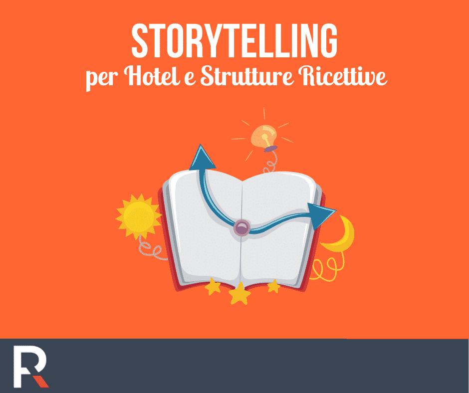 Storytelling per Hotel e Strutture Ricettive - Riccardo Peccianti