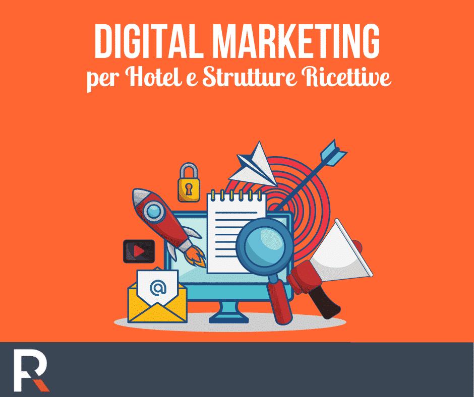 Digital Marketing per Hotel e Strutture Extralberghiere - Riccardo Peccianti